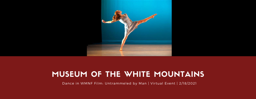 Virtual Event- Dance in WMNF Film: Untrammeled by Man